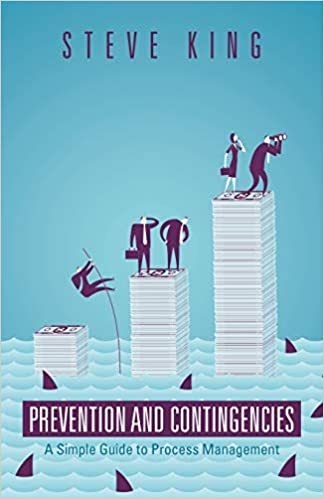 Prevention and Contingencies: A Simple Guide to Process Management