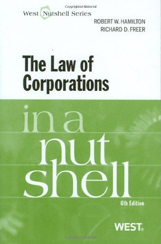 The Law of Corporations in a Nutshell by Robert Hamilton (2010-11-17)