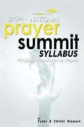 2014 National Prayer Summit - Principles Of Transformational Prayers