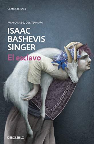 El esclavo (CONTEMPORANEA) por Isaac Bashevis Singer