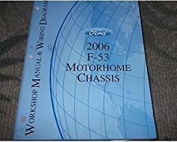 2006 ford f 53 f53 motorhome chassis service repair shop manual w 1997 Ford 460 Engine Diagram 2006 ford f 53 f53 motorhome chassis service repair shop manual w wiring diagram ford amazon com books