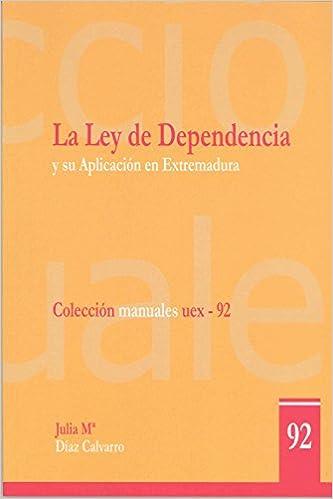 La Ley de la Dependencia y su aplicación en Extremadura: