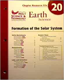 Earth Science: Formation of the Solar System: Holt ...