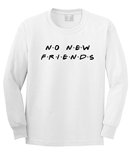 New Friends T-shirt - Kings Of NY No New Friends Long Sleeve T-Shirt Large White
