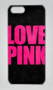 Love Pink Iphone 5 5S Hard Shell with Transparent Edges Cover Case by Lilyshouse