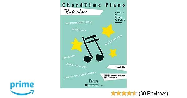 ChordTime Piano Popular: Level 2B: Nancy Faber, Randall Faber