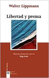 Libertad y prensa (Clásicos - Clásicos del Pensamiento)