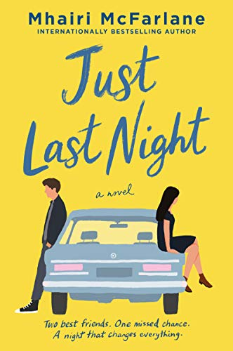 Book Cover: Just Last Night: A Novel