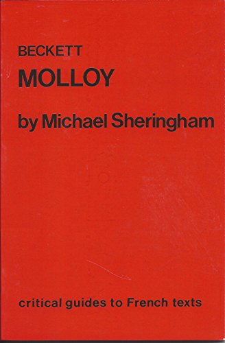 Beckett: Molloy (Critical Guides to French Texts)