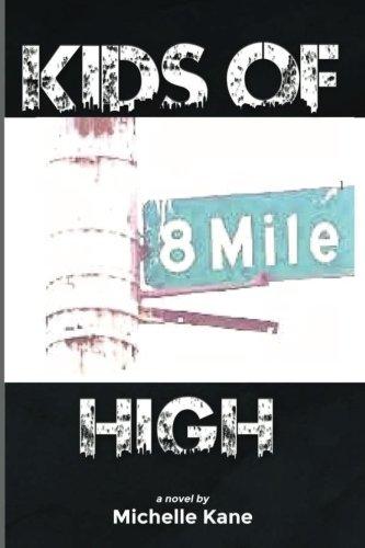 Kids of 8 Mile High (8 Mile High Series) (Volume 1) pdf epub