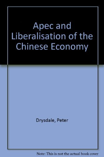 Apec and Liberalization of the Chinese Economy