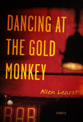 Dancing at the Gold Monkey by [Learst, Allen]