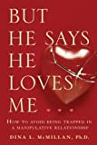 But He Says He Loves Me, Dina L. McMillan, 1741751969