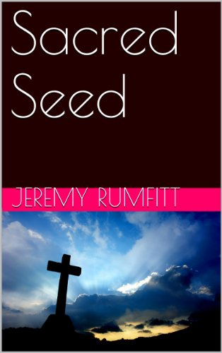 Sacred Seed by Jeremy Rumfitt ebook deal
