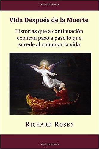 Vida Despues de la Muerte: Historias que a continuacion ...