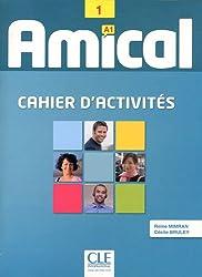 Amical 1 : Cahier d'activités A1 (1CD audio)
