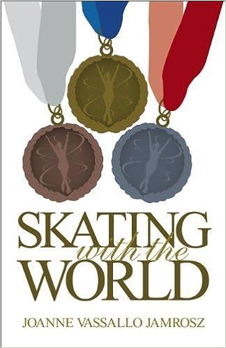 Pdf télécharger des livres Skating With The World (Skating Forward) by Jamrosz, Joanne (2014) Paperback B00YDJHR8C PDF FB2