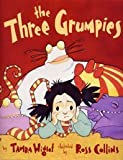 img - for The Three Grumpies book / textbook / text book