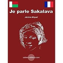 Je parle Sakalava (French Edition)