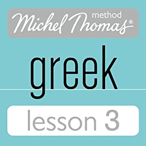 Michel Thomas Beginner Greek Lesson 3 Hörbuch