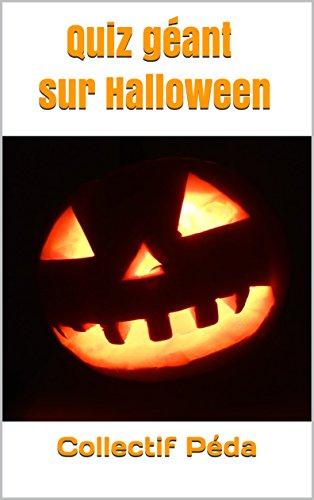 Quiz géant sur Halloween (French Edition) -