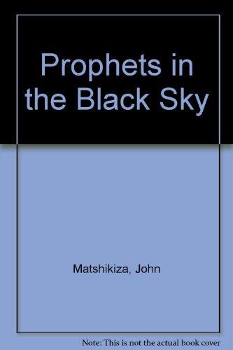 Prophets in the Villainous Sky