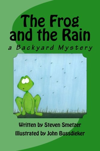 Read Online The Frog and the Rain, a Backyard Mystery pdf