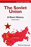 img - for The Soviet Union: A Short History (Wiley Short Histories) book / textbook / text book