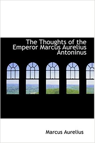 Book The Thoughts of the Emperor Marcus Aurelius Antoninus