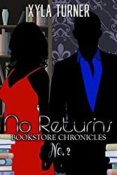 No Returns II (Bookstore Chronicles Book 2)