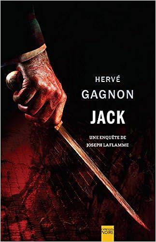 Une enquête de Joseph Laflamme - Gagnon Herve