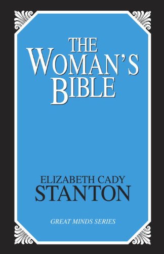 The Woman's Bible (Great Minds Series)