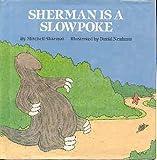 Sherman Is a Slowpoke, Mitchell Sharmat, 0590409387