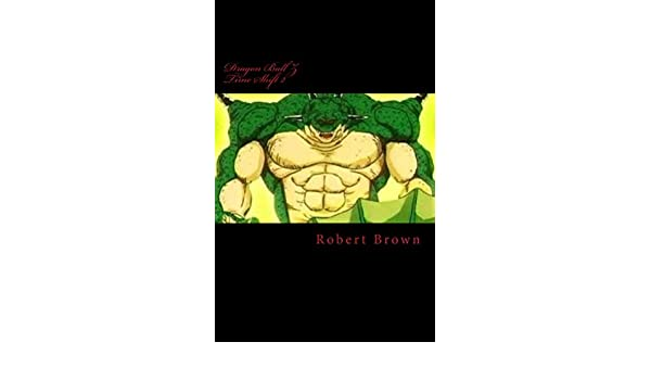 Dragon Ball Z Time Shift 2 (English Edition) eBook: Robert ...