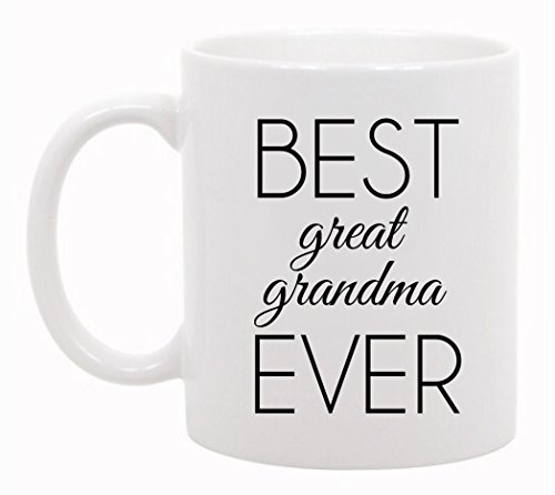 The Coffee Corner - Best Great Grandma Ever Mug - 11 Ounce White Ceramic Cup - Unique Gift Idea - Christmas Present Idea for Grandmother, Grandma, Grammy, Mother - Gift for Grandparents (Gift Ideas For Administrative Professionals Day)