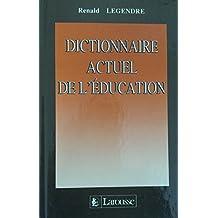 Dictionnaire Actuel de l'Education