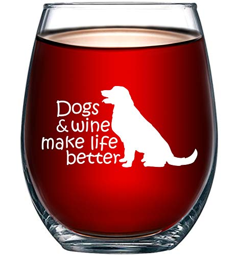Dogs & Wine Make Life Better | Perfect Birthday Gift For...