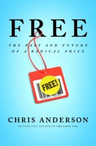 Free: The Future of a Radical Price (Chris Merchandise compare prices)