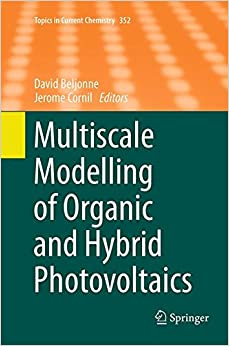 Book Multiscale Modelling of Organic and Hybrid Photovoltaics (Topics in Current Chemistry)