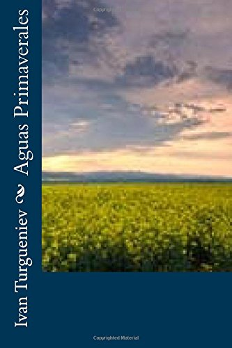 Aguas Primaverales (Spanish Edition) [Ivan Turgueniev] (Tapa Blanda)