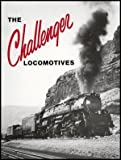 img - for The Challenger Locomotives book / textbook / text book