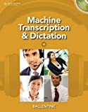 Machine Transcription & Dictation (with CD-ROM) 6th Edition