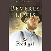 The Prodigal: Abram's Daughters (Book 4) | Beverly Lewis