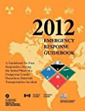 img - for 2012 Emergency Response Guidebook book / textbook / text book