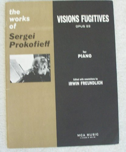 Visions Fugitive Opus 22 for Piano (The Works Of Sergei Prokofieff, Opus 22)