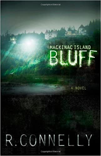 By R. Connelly Mackinac Island Bluff [Paperback]