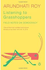 Listening to Grasshoppers: Field Notes on Democracy Paperback