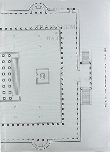 TRAIANEUM DE ITALICA: Pilar Monte de Piedad y Caja de Ahorros de Sevilla; León Alonso: 9788475805382: Amazon.com: Books