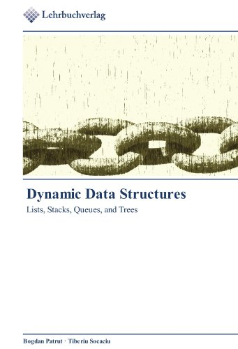 Dynamic Data Structures: Lists, Stacks, Queues, and Trees