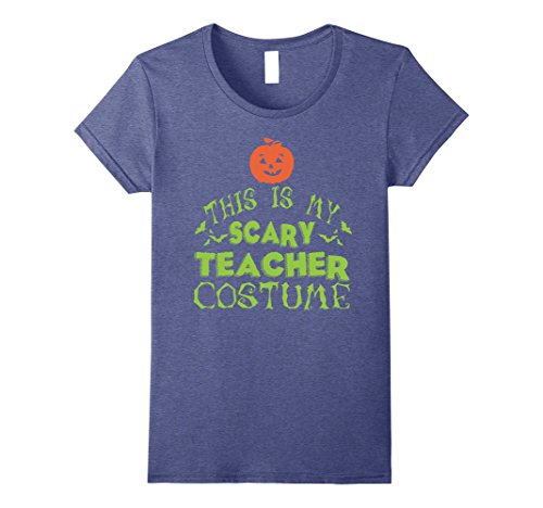 Womens This Is My Scary Teacher Costume T-shirt Small Heather Blue (Funny Pop Culture Halloween Costumes 2017)